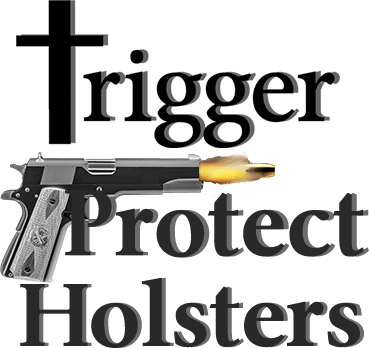 Trigger Protect Holsters