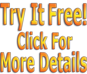 Try It Free Click For More Details